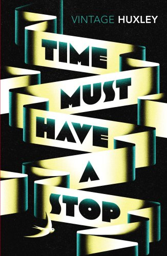 Book cover for Time Must Have a Stop