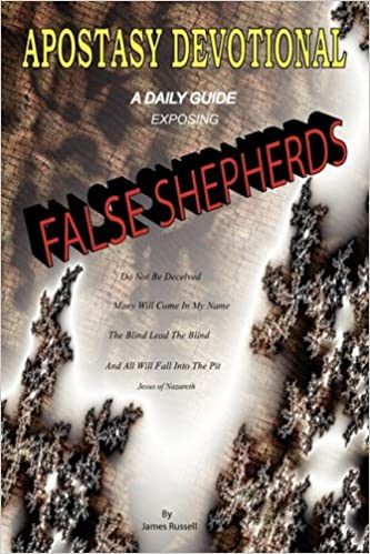Apostasy Devotional – A Daily Guide Exposing False Shepherds