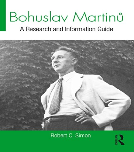 Bohuslav Martinů: A Research and Information Guide (Routledge Music Bibliographies) Pdf