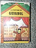 img - for La fortune de Guignol book / textbook / text book