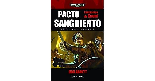 Amazon.com: Pacto sangriento (9788448044503): DAN ABNETT: Books