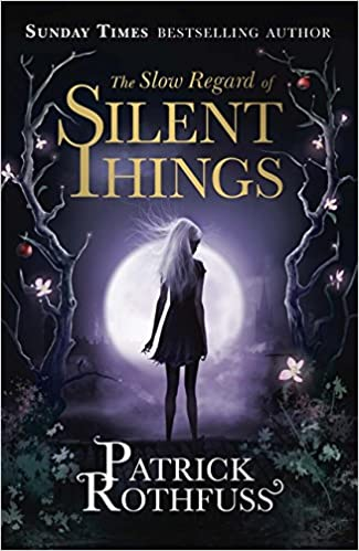 Image result for the slow regard of silent things
