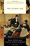 img - for The Gilded Age (Modern Library Classics) book / textbook / text book