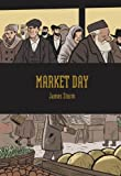Market Day, James Sturm, 1897299974