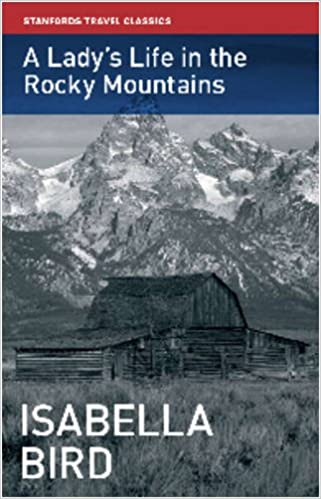 A Lady's Life in the Rocky Mountains (Stanfords Travel