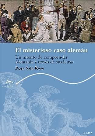 El misterioso caso alemán eBook: Sala Rose, Rosa: Amazon.es ...