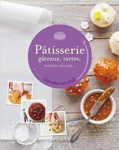 Download Online Pâtisserie, gâteaux, tartes... pdf