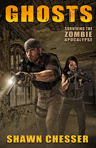 Ghosts (Surviving the Zombie Apocalypse Book 8)