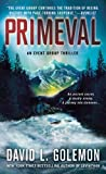 Primeval: An Event Group Thriller (Event Group Thrillers Book 5)