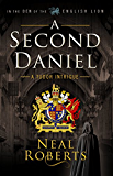 A Second Daniel (In the Den of the English Lion Book 1)
