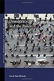 Democracy and the Police, David A. Sklansky, 0804755647