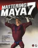 img - for Mastering Maya 7 book / textbook / text book