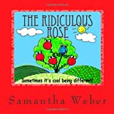 The Ridiculous Rose