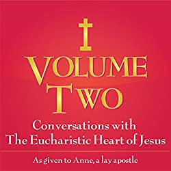 Conversations with the Eucharistic Heart of Jesus