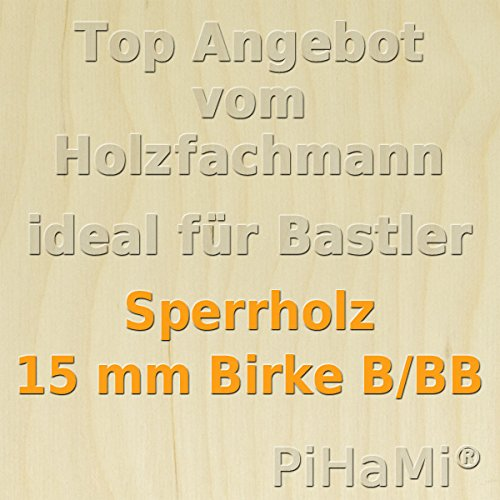 PiHaMi/® 5 Platten 15 mm Birke Sperrholz Qualit/ät B//BB 50 x 30cm GP 39,13 /€ pro m/²