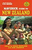 Maverick Guide to New Zealand, Robert W. Bone, 1565547780