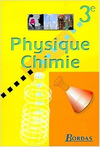 Télécharger des livres en ligne pdf gratuitement Physique, chimie : 3e. Manuel de l'élève PDF PDB 2047289432