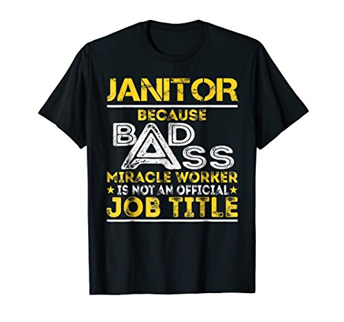 Janitor Miracle Worker Job Title (Janitor Costume Ideas)