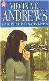 Les Fleurs sauvages, tome 5 : Au fond du jardin