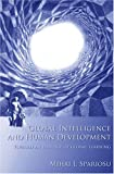 img - for Global Intelligence and Human Development: Toward an Ecology of Global Learning (MIT Press) book / textbook / text book