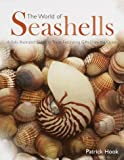 The World of Seashells, Random House Value Publishing Staff and Patrick Hook, 051716132X