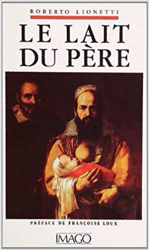 Le lait du père (French Edition)