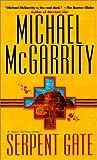 Serpent Gate, Michael McGarrity, 0613268997