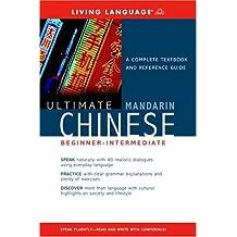 Ultimate Chinese (Mandarin) Beginner-Intermediate (Book) (Ultimate Beginner-Intermediate)