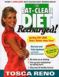 The Eat-Clean Diet Recharged: Lasting Fat Loss That's Better Than Ever