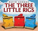 The Three Little Rigs, David Gordon, 0060581190