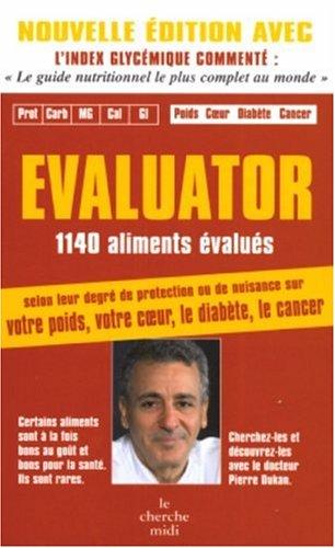 EVALUATOR Broché – 7 avril 2005 PIERRE DUKAN LE CHERCHE MIDI 2749101670 hygiène