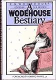 A Wodehouse Bestiary, P. G. Wodehouse, 089919396X