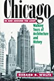 Chicago in and Around the Loop : Walking Tours, Wolfe, G. E., 0070713901