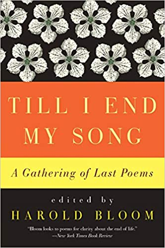 Till I End My Song Pb Amazones Harold Bloom Libros En