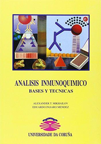Descargar Libro Análisis Inmunoquímico. Bases Y Técnicas Alexander T. Mikhailov