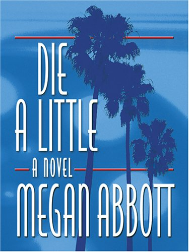 Download Die a Little: A Novel pdf epub