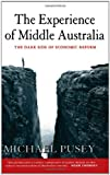 The Experience of Middle Australia, Michael Pusey, 0521651212