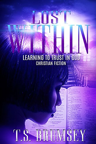 Search : Lost Within - Learning to Trust in God