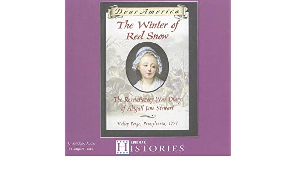 Amazon The Winter Of Red Snow The Revolutionary War Diary Of
