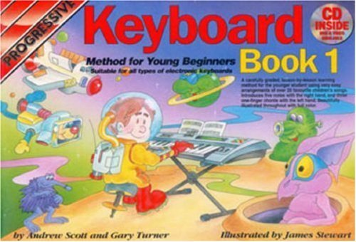 Progressive Keyboard Method for Young Beginners: Bk. 1: Book 1 / CD Pack (Progressive Young Beginners) by Scott. Andrew ( 2004 ) Paperback ()