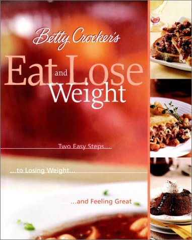 Betty Crocker's Eat & Lose Weight