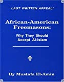 img - for African American Freemasons: Why They Should Accept Al-Islam book / textbook / text book