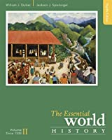 2: The Essential World History, Volume II: Since 1500