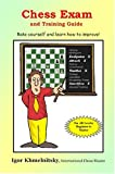 Chess Exam and Training Guide, Igor Khmelnitsky, 0975476122