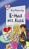Freche Mädchen – freche Bücher!: E-Mail mit Kuss