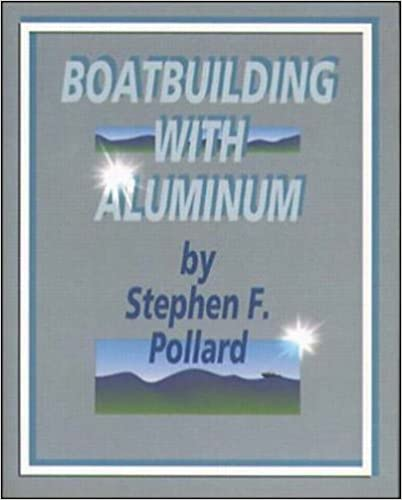 Boatbuilding with Aluminum
