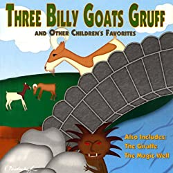 Three Billy Goats Gruff and Other Children's Favorites
