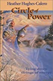 Circle of Power, Winged Wolf and Heather Hughes-Calero, 0932927092