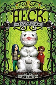 Rapacia: The Second Circle of Heck by Dale E. Basye (2009-07-28)