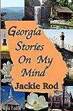Georgia Stories On My Mind